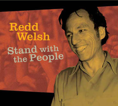 Redd Welsh--Stand with the People